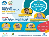 Webinar Parents' Sharing BP-PAUD and Dikmas South Sulawesi Province Presents Three Speakers